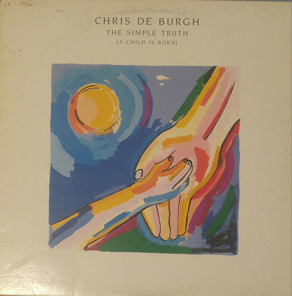 CHRIS DE BURGH_The Simple Truth (A Child Is Born)