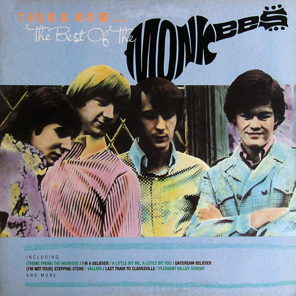 THE MONKEES_Then And Now... The Best Of The Monkees