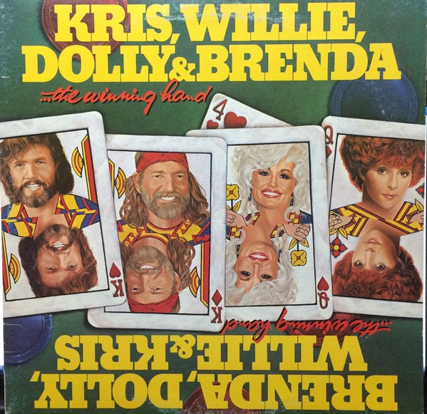 KRIS, WILLIE, DOLLY AND BRENDA_...The Winning Hand