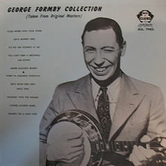 GEORGE FORMBY_George Formby Collection