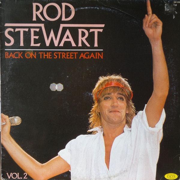 ROD STEWART_Back On The Street Again