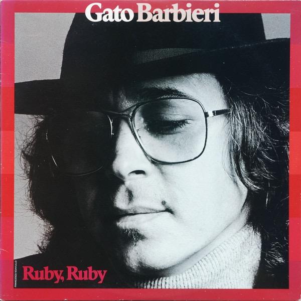 GATO BARBIERI_Ruby, Ruby (w/ orig inner sleeve)