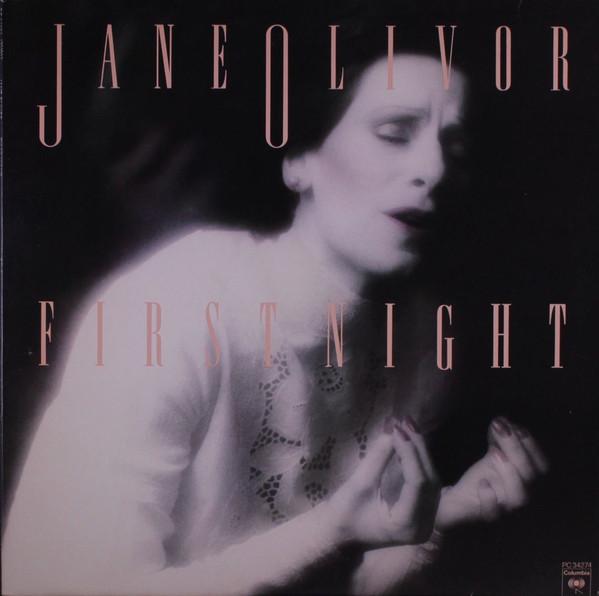 JANE OLIVOR_First Night