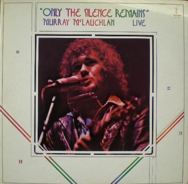 MURRAY MCLAUCHLAN_Only The Silence Remains (2LP, Gatefold)