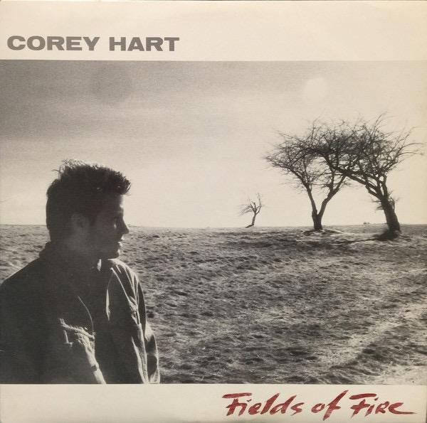 COREY HART_Fields Of Fire