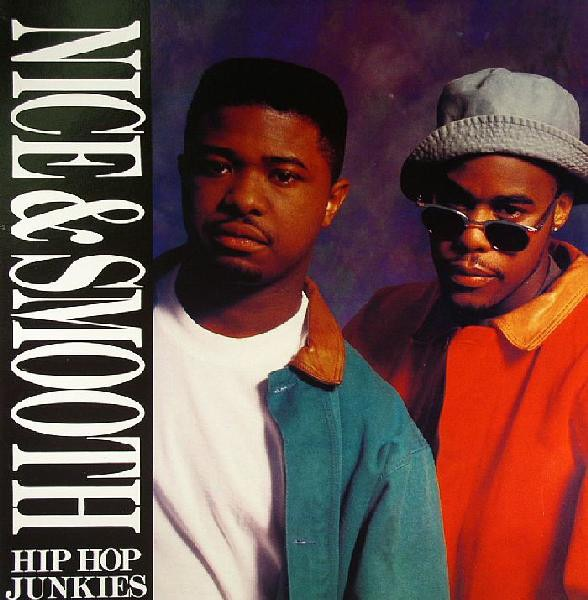 NICE AND SMOOTH_Hip Hop Junkies