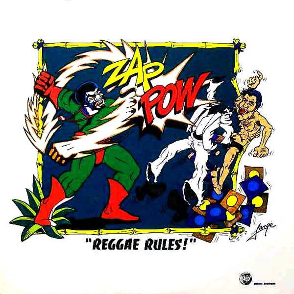 ZAP POW_Reggae Rules!