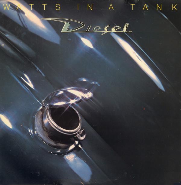 DIESEL_Watts In A Tank