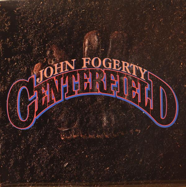 JOHN FOGERTY_Centerfield (w/orig inner sleeve)