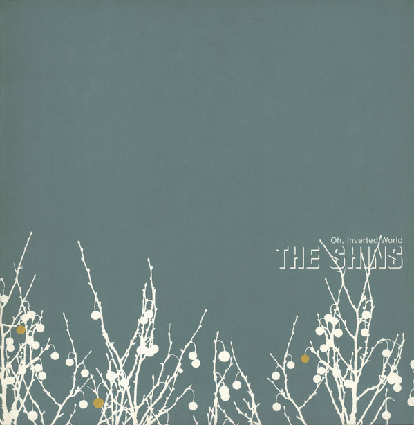THE SHINS_Oh Inverted World