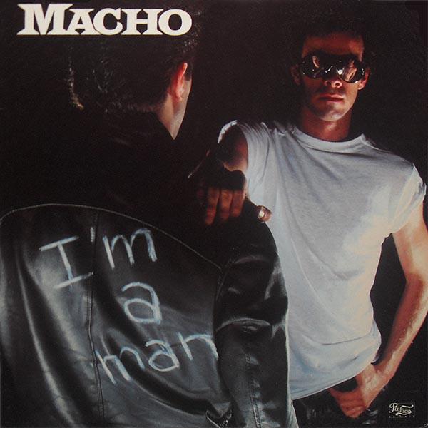 MACHO_Im A Man