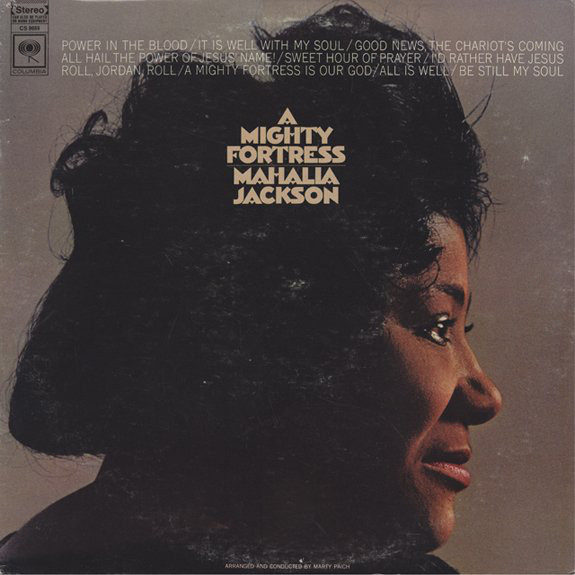 MAHALIA JACKSON_A Mighty Fortress