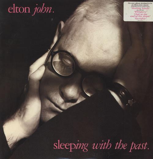 ELTON JOHN_Sleeping With The Past