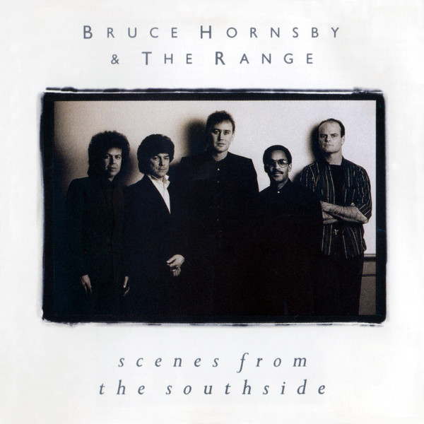 BRUCE HORNSBY_Scenes From The Southside