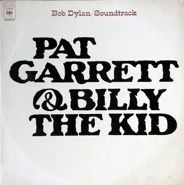 BOB DYLAN_Pat Garrett And Billy The Kid Soundtrack Recording