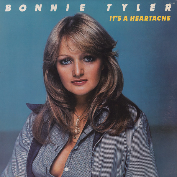 BONNIE TYLER_Its A Heartache
