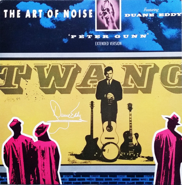 ART OF NOISE FEAT. DUANE EDDY_Peter Gunn Extended Version