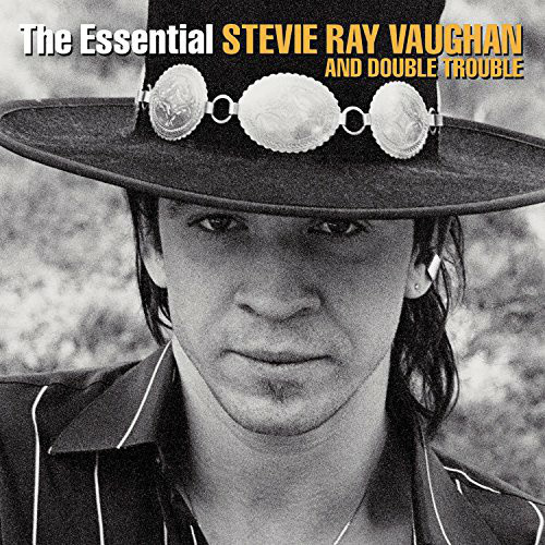 STEVIE RAY VAUGHAN AND DOUBLE TROUBLE_The Essential Stevie Ray Vaughan And Double Trouble
