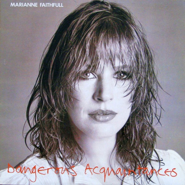 MARIANNE FAITHFULL_Dangerous Acquaintances