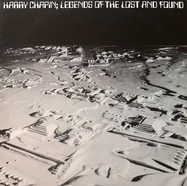 HARRY CHAPIN_Legends Of The Lost And Found