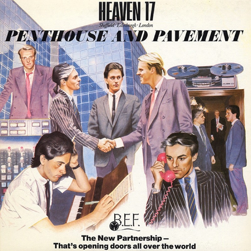 HEAVEN 17_Penthouse And Pavement