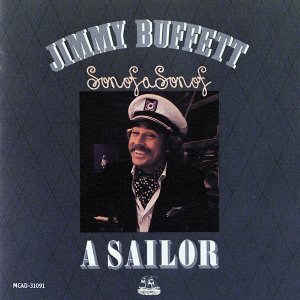 JIMMY BUFFETT_Son Of A Son Of A Sailor