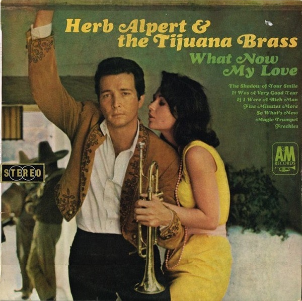 HERB ALPERT_What Now My Love