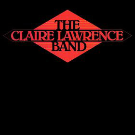 THE CLAIRE LAWRENCE BAND_The Claire Lawrence Band