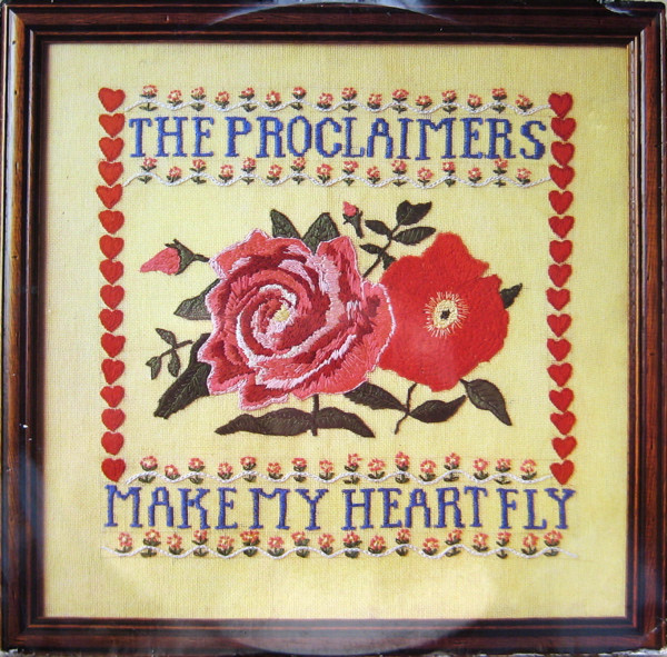 THE PROCLAIMERS_Make My Heart Fly