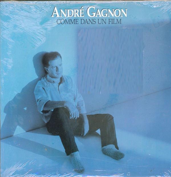 ANDRE GAGNON_Comme Dans Un Film