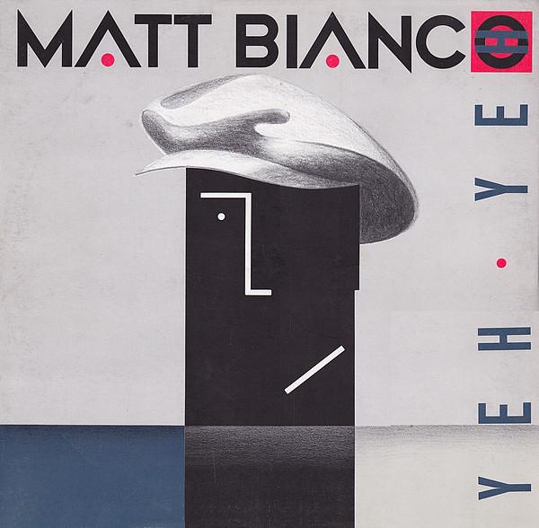 MATT BIANCO_Yeh Yeh