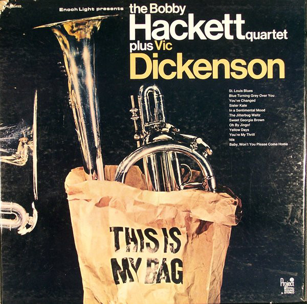 THE BOBBY HACKETT QUARTET PLUS VIC DICKENSON_This Is My Bag