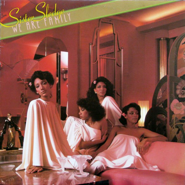 SISTER SLEDGE_We Are Family