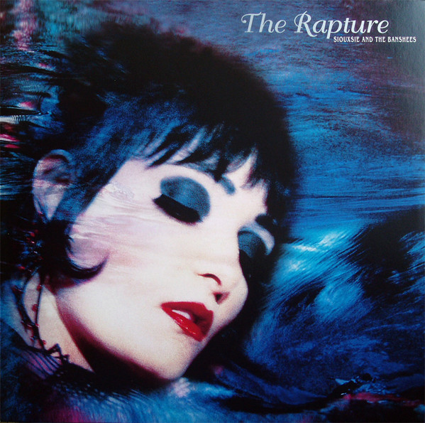 SIOUXSIE AND THE BANSHEES_The Rapture