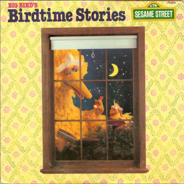 BIG BIRD_Big Bird's Birdtime Stories