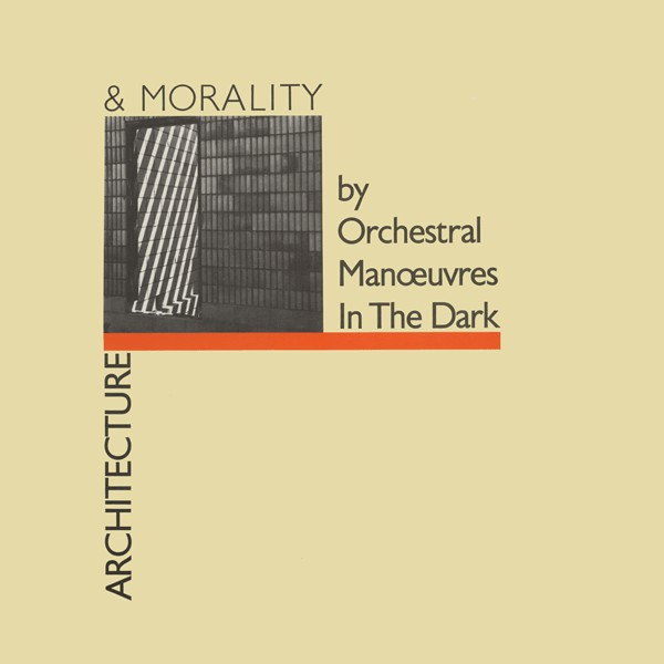ORCHESTRAL MANOEUVRES IN THE DARK_Architecture And Morality