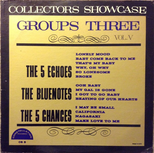 THE 5 ECHOES, THE BLUENOTES, THE 5 CHANCES_Collectors Showcase Groups Three Vol. V