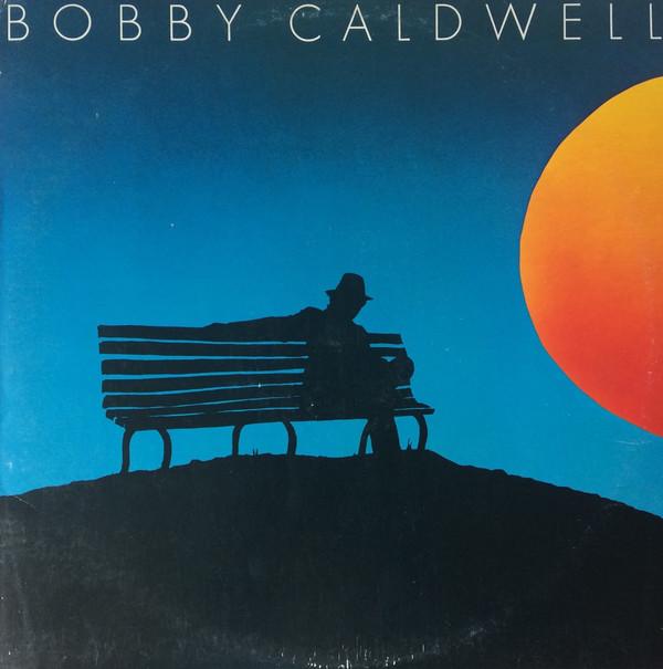 BOBBY CALDWELL_Bobby Caldwell