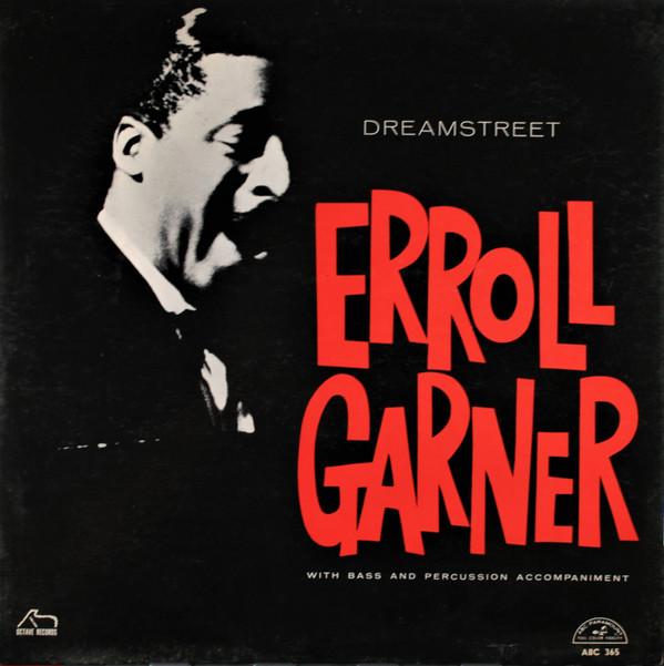 ERROLL GARNER_Dreamstreet
