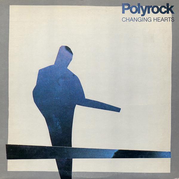 POLYROCK_Changing Hearts