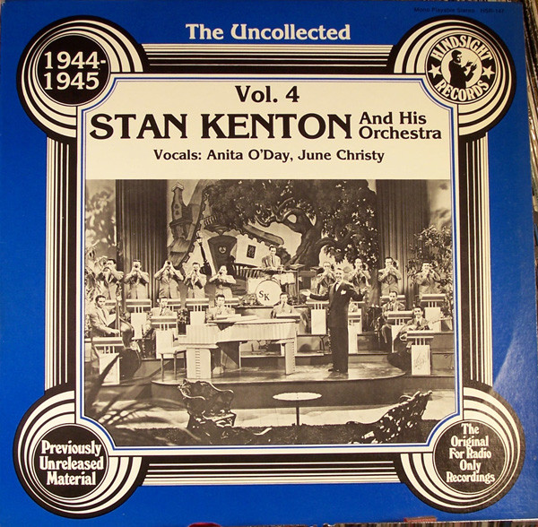 STAN KENTON AND HIS ORCHESTRA_The Uncollected Stan Kenton And His Orchestra 1944