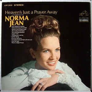 NORMA JEAN_Heavens Just A Prayer Away
