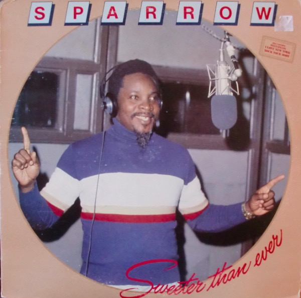 MIGHTY SPARROW_Sweeter Than Ever