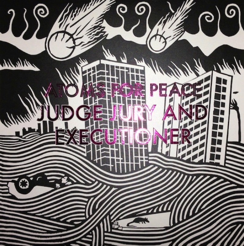 ATOMS FOR PEACE_Judge Jury And Executioner
