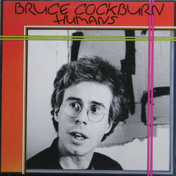 BRUCE COCKBURN_Humans