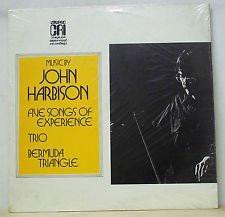 JOHN HARBISON_Five Songs Of Experience / Trio / Bermuda Triangle