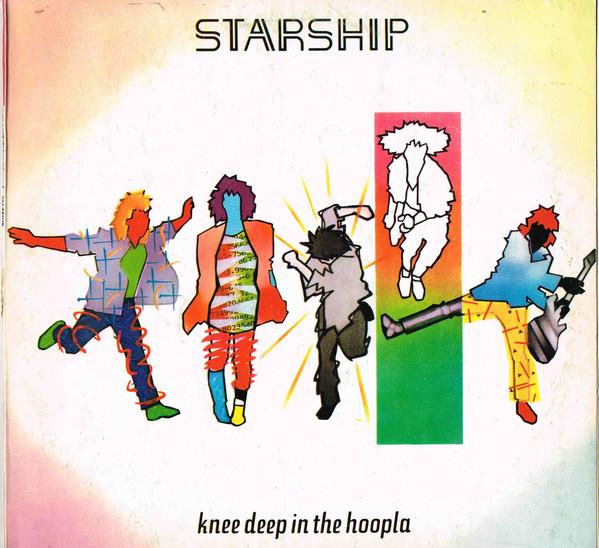 STARSHIP_Knee Deep In The Hoopla