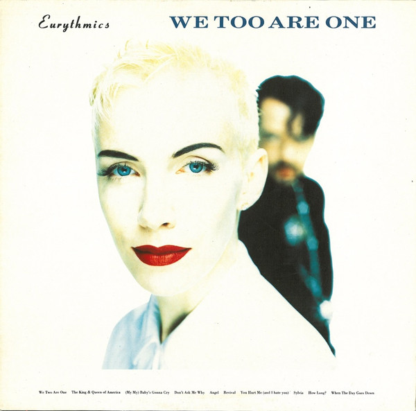 EURYTHMICS_We Too Are One