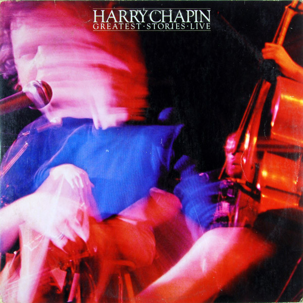HARRY CHAPIN_Greatest Stories Live