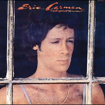 ERIC CARMEN_Boats Against The Current